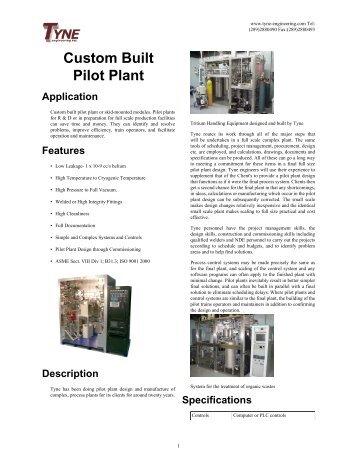 Custom Built Pilot Plant Application - Tyne Engineering