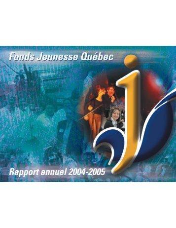 Rapport annuel 2004-2005 - Secrétariat à la jeunesse