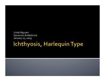 Lin Nguyen - Harlequinichthyosis - Genomics & Medicine
