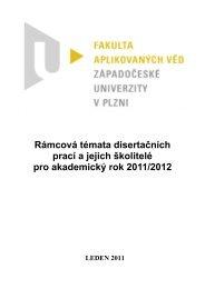 Seznam rámcových témat disertačních prací a jejich školitelů pro ak ...
