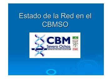 Estado de la Red en el CBMSO