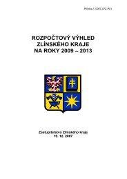 Rozpočtový výhled 2009-2013 - Zlínský kraj