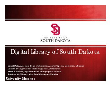 Presentation Slides, The Digital Library of South Dakota - Minnesota ...