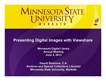 Presentation Slides, Viewshare - Minnesota Digital Library