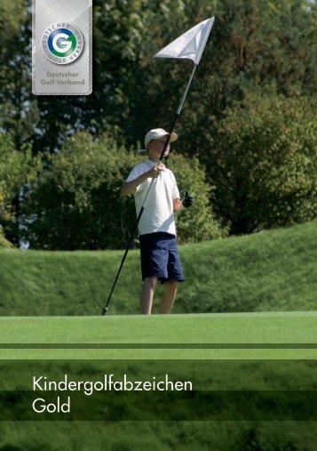 Kindergolfabzeichen Gold - Golfclub Wasserburg Anholt