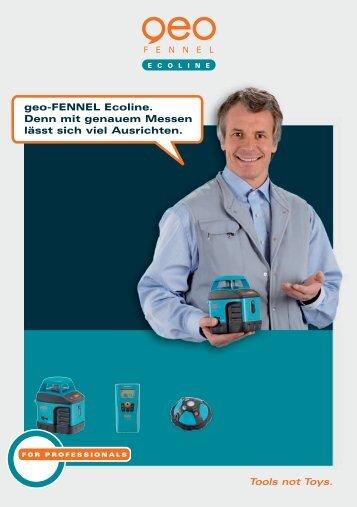 geo-FENNEL Ecoline. Denn mit genauem Messen lässt sich viel ...