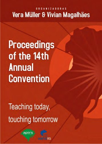 Proceedings of the 14th Annual Convention: Teaching today - PUCRS