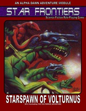 SF2: Concluding THE VOLTURNUS ADVENTURE -  Star Frontiersman