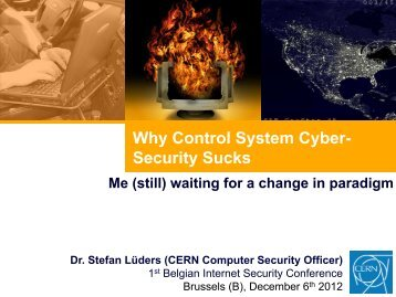 Why Control System Cyber- Security Sucks - Belnet - Events