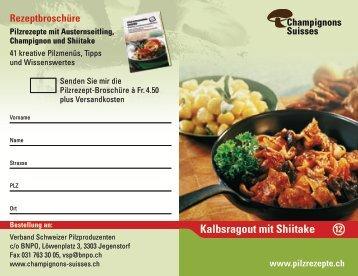 Kalbsragout mit Shiitake - Champignon Suisse
