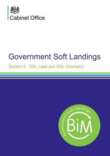 Government Soft Landings Section 2 – GSL Lead ... - BIM Task Group