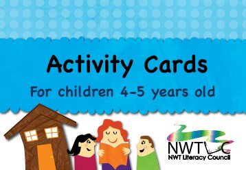 Activity Cards for children 4-5 years old - NWT Literacy Council