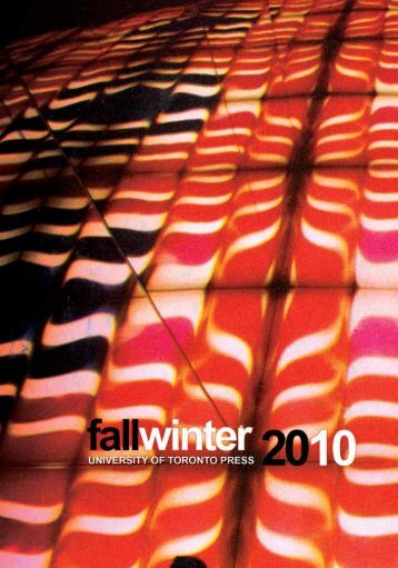 Fall/Winter 2010 - University of Toronto Press Publishing