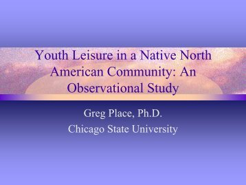 Youth Leisure in a Native North American Community: An ...