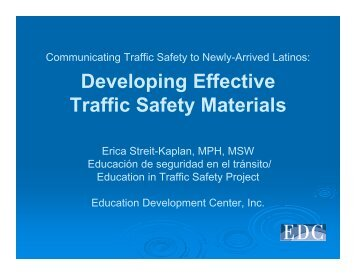 Communicating Traffic Safety to Newly-Arrived Latinos 3-25-07.pdf