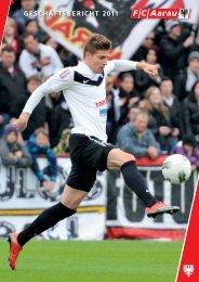 Geschäftsbericht 2011 FC Aarau AG