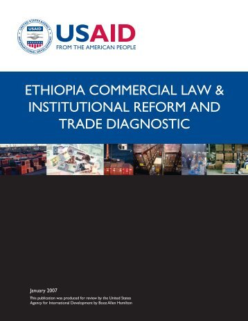 Ethiopia Commercial Law & Institutional Reform and Trade Diagnostic