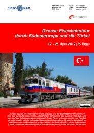 Grosse Eisenbahntour durch Südosteuropa und die Türkei - SERVRail