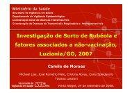 Investigação de Surto de Rubéola e fatores associados a ... - Epi2008