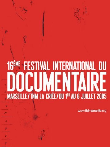 catalogue 2005 en .pdf - Festival international du documentaire de ...
