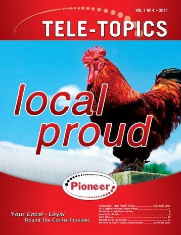 Tele-Topics - 2011 Vol 1 of 4.pdf - Pioneer Telephone Cooperative ...