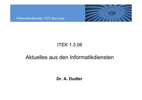 Aktuelles aus den Informatikdiensten - ITEK - ETH Zürich