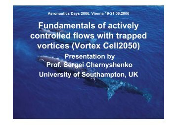 Fundamentals of actively controlled flows with trapped vortices ...