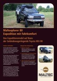 Maltexplorer 80 Expedition mit Fahrkomfort - Maltec