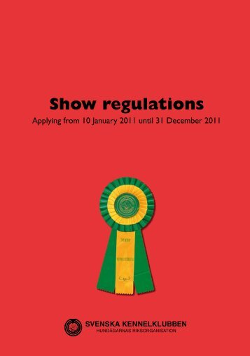 Show regulations 2011 - Svenska Kennelklubben