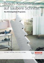 Bosch: Konzentration auf saubere Schnitte.