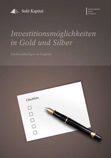 Investitionsmöglichkeiten in Gold und Silber