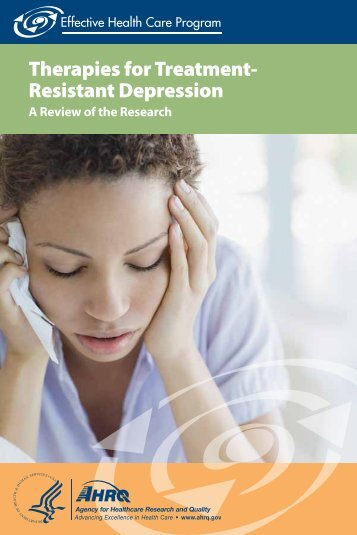 Therapies for Treatment- Resistant Depression - AHRQ Effective ...