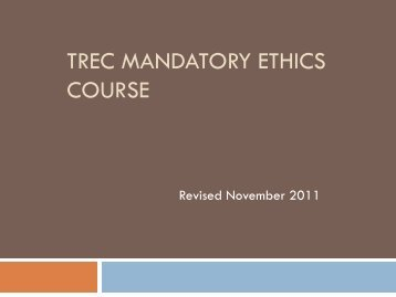 TREC Mandatory Ethics Course - Texas Real Estate Commission