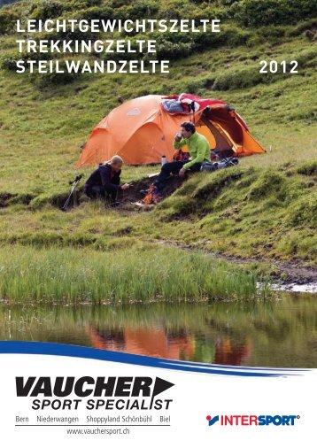 leichtgewichtszelte trekkingzelte steilwandzelte 2012 - Vaucher Sport