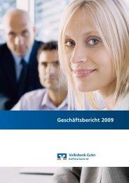 Geschäftsbericht 2009 - Volksbank Eutin Raiffeisenbank eG