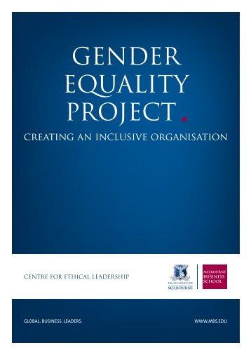 GENDER EQUALITY PROJECT - Melbourne Business School