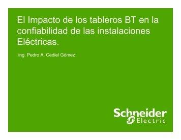 El Impacto de los tableros BT en la confiabilidad ... - Schneider Electric