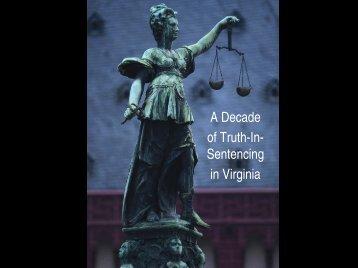 Sentencing in Virginia - Virginia  Criminal Sentencing Commission