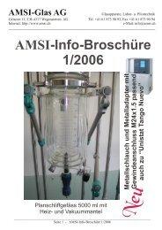 AMSI-Info-Broschüre 1/2006 - AMSI Glas AG, Glasapparate, Labor