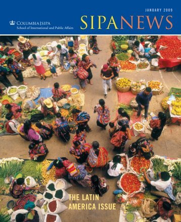 SIPANEWS - School of International and Public Affairs - Columbia ...