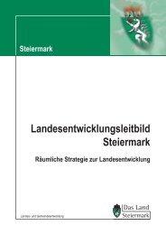 Landesentwicklungsleitbild - Raumplanung Steiermark - Land ...
