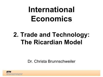Trade and Technology: The Ricardian Model - CER-ETH