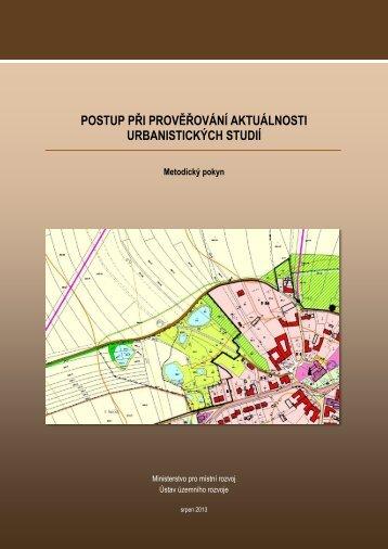Postup při prověřování aktuálnosti urbanistických studií - Ústav ...