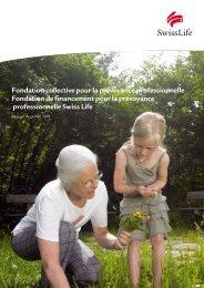 Rapport de gestion 2009 Fondation collective pour la ... - Swiss Life