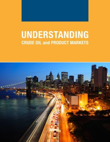 understanding-crude-oil-and-product-markets-primer-high