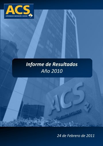 Informe de Resultados Año 2010 - Grupo ACS
