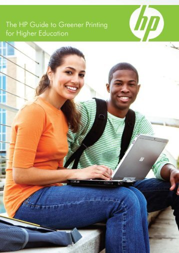 The HP Guide to Greener Printing for Higher Education