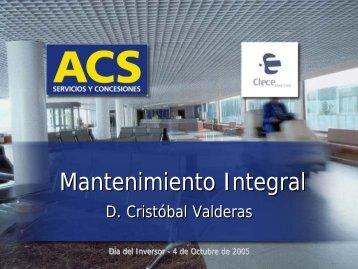 CLECE: Mantenimiento Integral - D. Cristóbal Valderas - Grupo ACS