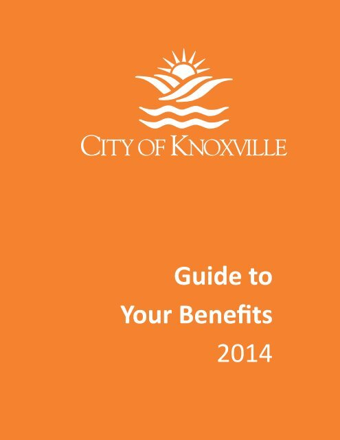 Benefits Enrollment Guide - City of Knoxville