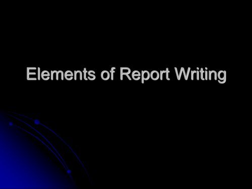 Elements of Report Writing - Meet the Faculty - Pepperdine University